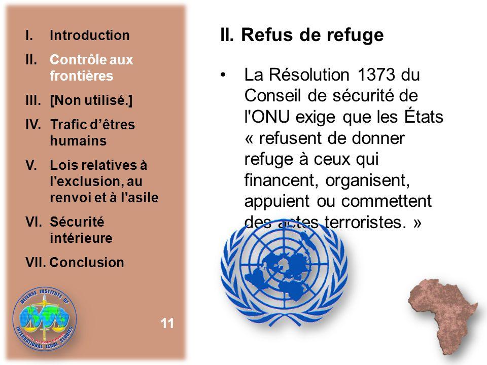 II. Refus de refuge I. Introduction. II. Contrôle aux frontières. III. [Non utilisé.] IV. Trafic d'êtres humains.